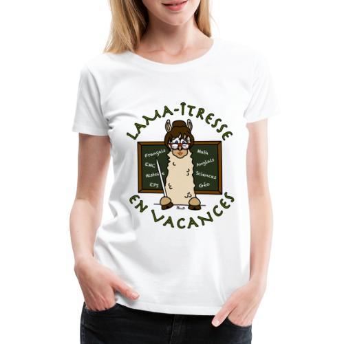 T-shirt P femme Lama-îtresse cadeau instit, maîtresse Lama - T-shirt Premium Femme