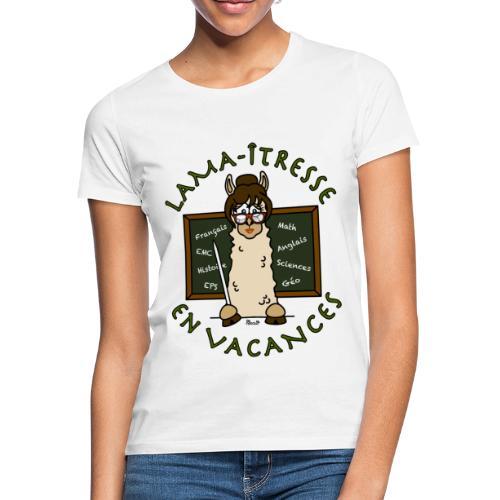 T-shirt femme Lama-îtresse cadeau instit, maîtresse Lama - T-shirt Femme