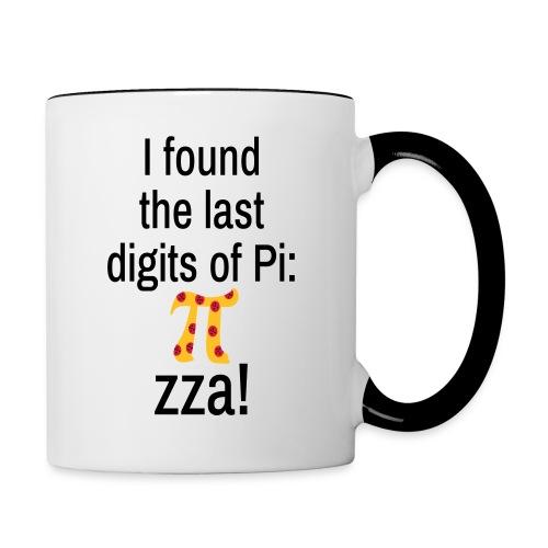 Last Digits Zahl Pi Pizza Mathe Nerd Spruch Tasse - Tasse zweifarbig