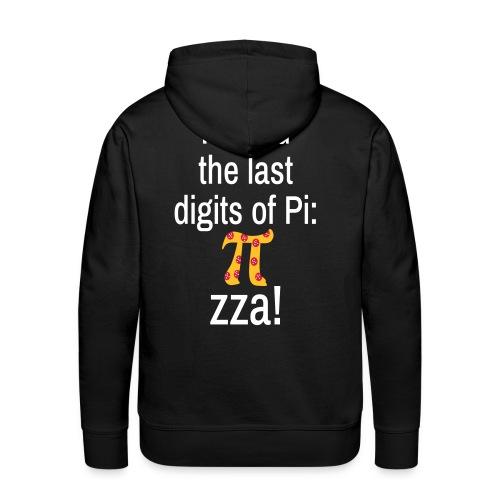 Last Digits Zahl Pi Pizza Mathe Nerd Spruch Hoodie - Männer Premium Hoodie