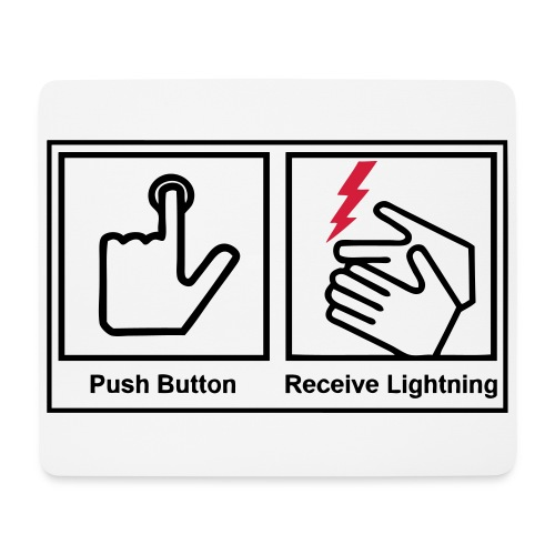 Push button, receive lightning, mousepad. - Mouse Pad (horizontal)