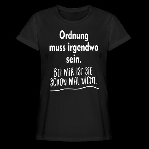 Ordnung muss sein Unordnung Sprüche Übergrößen T-Shirt - Frauen Oversize T-Shirt