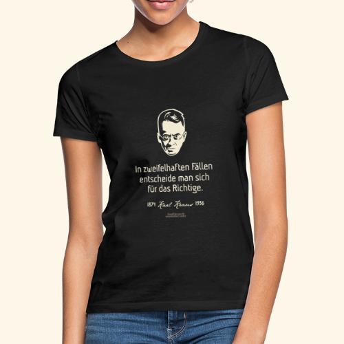 Zitat T Shirt Karl Kraus - Frauen T-Shirt