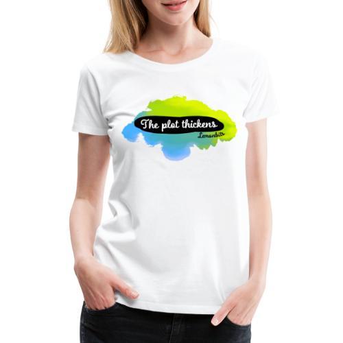 The plot thickens (Damen) - Frauen Premium T-Shirt