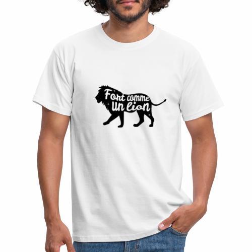 Fort comme un lion - T-shirt Homme