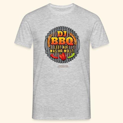 Grill T Shirt lustiger Spruch DJ BBQ - Männer T-Shirt