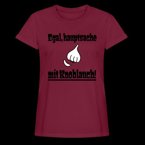 Lustiger Knoblauch Kochen Spruch Schürze - Frauen Oversize T-Shirt