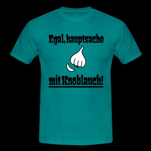 Lustiger Knoblauch Kochen Essen Spruch T-Shirt - Männer T-Shirt