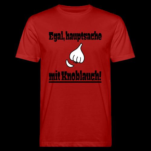 Lustiger Knoblauch Kochen Essen Spruch Bio T-Shirt - Männer Bio-T-Shirt