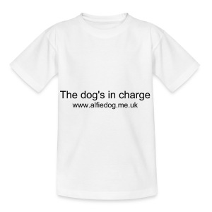 The dog's in charge - Teenage T-shirt