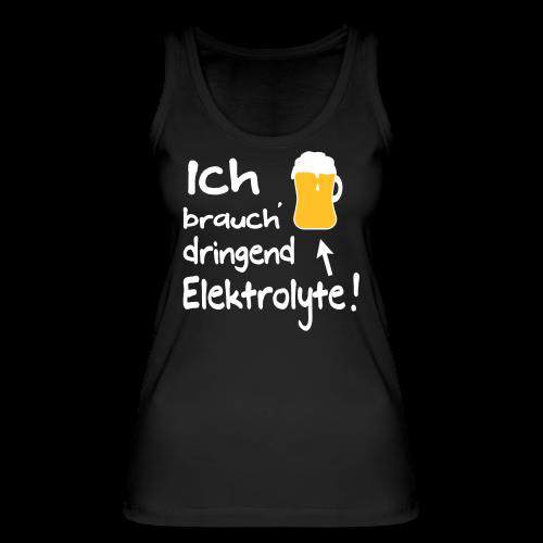 Elektrolyte Bier Sport Biertrinker Spruch Bio Tank Top - Frauen Bio Tank Top von Stanley & Stella