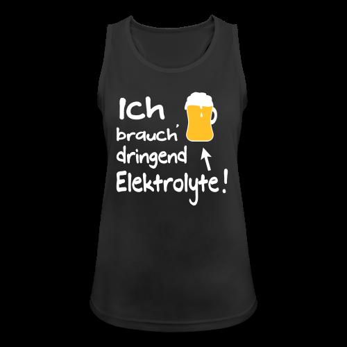 Elektrolyte Bier Sport Biertrinker Spruch Tank Top - Frauen Tank Top atmungsaktiv