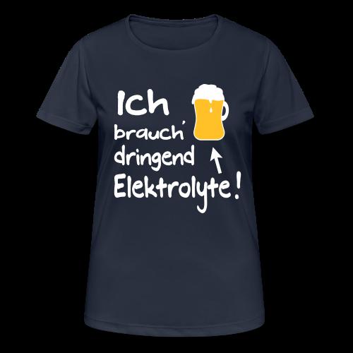 Elektrolyte Bier Sport Biertrinker Spruch Funktionsshirt - Frauen T-Shirt atmungsaktiv