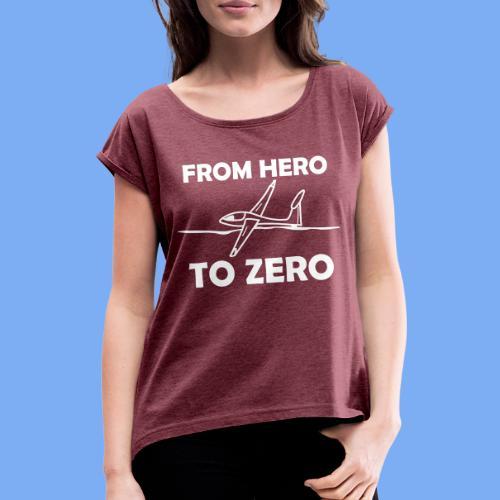 König der Außenlandung - Segelflieger T-Shirt - Women's T-Shirt with rolled up sleeves