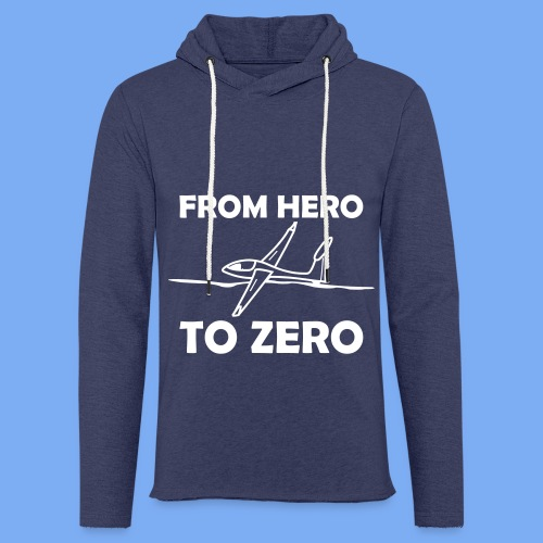 König der Außenlandung - Segelflieger T-Shirt - Light Unisex Sweatshirt Hoodie