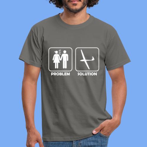 Problem Solution Geschenk - Segelflieger Spruch - Men's T-Shirt