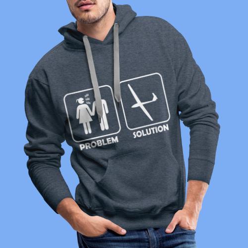 Problem Solution Geschenk - Segelflieger Spruch - Men's Premium Hoodie