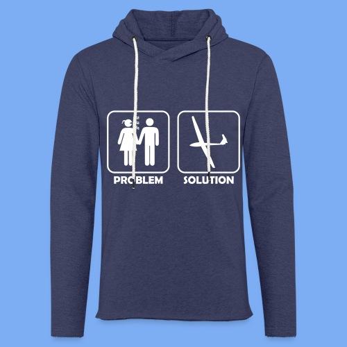 Problem Solution Geschenk - Segelflieger Spruch - Light Unisex Sweatshirt Hoodie