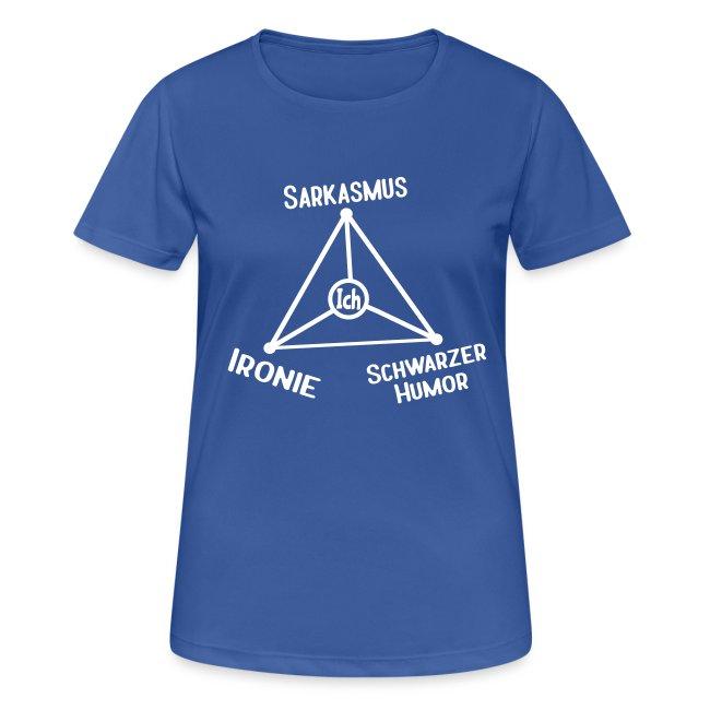 Ironie Sarkasmus Schwarzer Humor Nerd Dreieck Sport T-Shirt