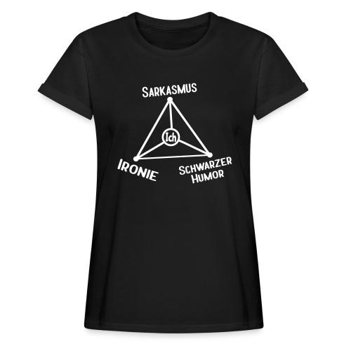 Ironie Sarkasmus Schwarzer Humor Nerd Dreieck Übergrößen T-Shirt - Frauen Oversize T-Shirt