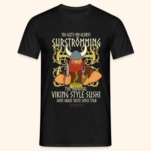 Surströmming T Shirt Viking Sushi - Männer T-Shirt