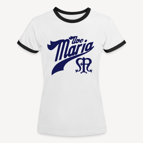 AVE MARIA - Women's Ringer T-Shirt