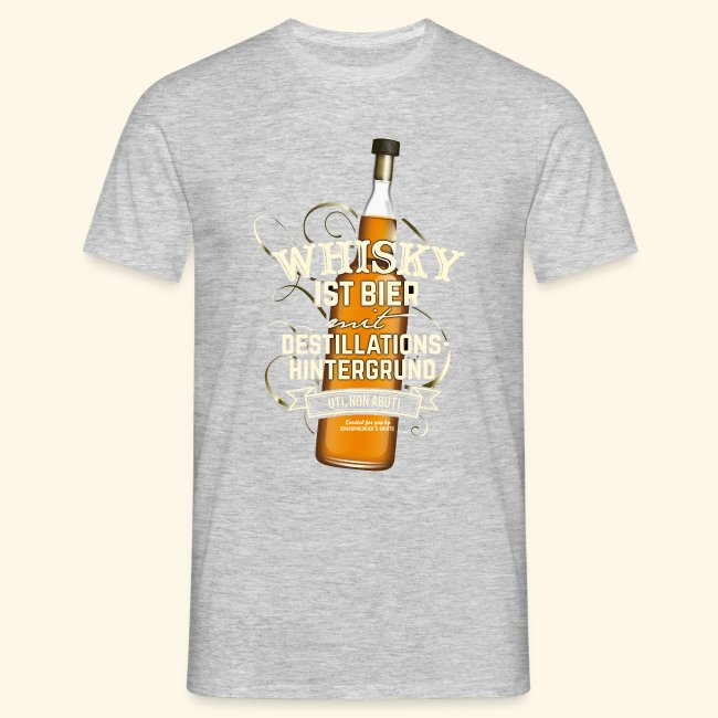 Whisky T Shirt Spruch Whisky ist Bier