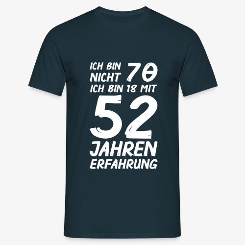 Männer T-Shirt Ich bin nicht 70 - Männer T-Shirt