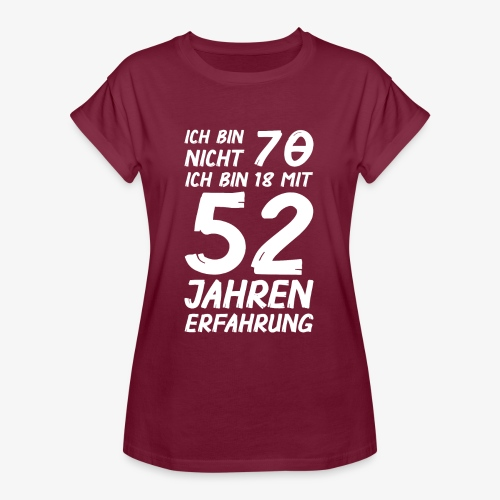 Frauen Oversize T-Shirt Ich bin nicht 70 - Frauen Oversize T-Shirt