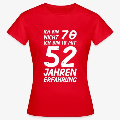 Frauen T-Shirt Ich bin nicht 70 - Frauen T-Shirt