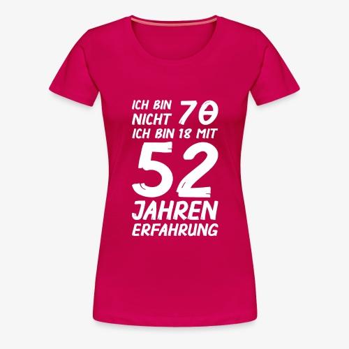 Frauen Premium T-Shirt Ich bin nicht 70 - Frauen Premium T-Shirt