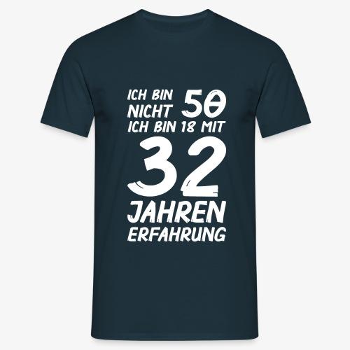 Männer T-Shirt ich bin nicht 50 - Männer T-Shirt
