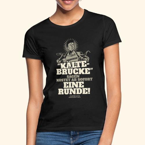 Bauingenieur T Shirt Kältebrücke witziger Spruch  - Frauen T-Shirt