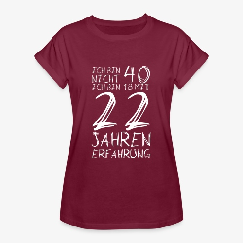 Frauen Oversize T-Shirt Nicht 40 Jahre alt 40.Geburtstag Witzig Lustig - Frauen Oversize T-Shirt