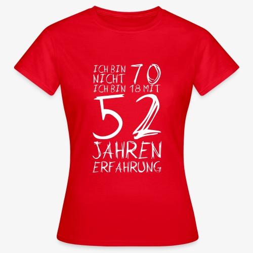 Frauen T-Shirt Nicht 70 Jahre alt Witzige Geschenkidee - Frauen T-Shirt