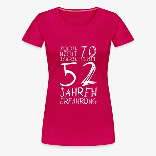 Frauen Premium T-Shirt Nicht 70 Jahre alt Witzige Geschenkidee - Frauen Premium T-Shirt