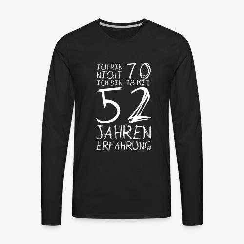 Männer Premium Langarmshirt Nicht 70 Jahre alt Witzige Geschenkidee - Männer Premium Langarmshirt