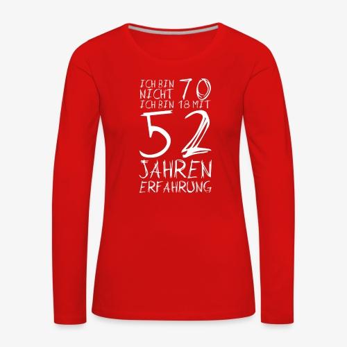 Frauen Premium Langarmshirt Nicht 70 Jahre alt Witzige Geschenkidee - Frauen Premium Langarmshirt