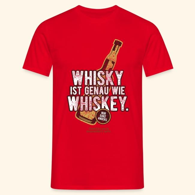 Whisky ist wie Whiskey