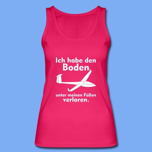 Boden unter meinen Füßen verloren -  Segelflieger Bekleidung von segelfliegen-tshirts.de - Frauen Bio Tank Top von Stanley & Stella