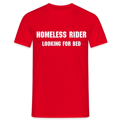 Homeless Rider Red - Männer T-Shirt