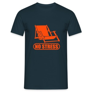 No Stress Fun-Shirt  - Männer T-Shirt