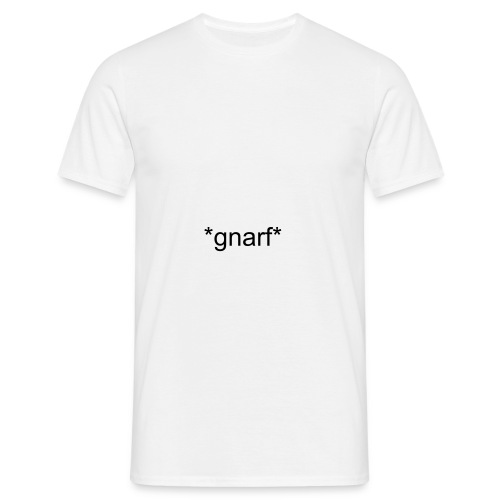*gnarf* - Men's T-Shirt