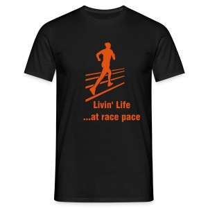 Männer T-Shirt - Livin' live at race pace