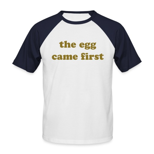 egg came first - Men's Baseball T-Shirt