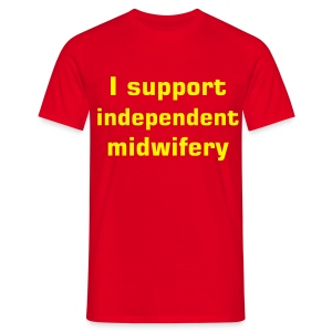 I support independent midwifery - Men's T-Shirt