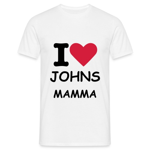 I love Johns Mamma - Men's T-Shirt