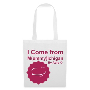 I come from M(ummy)ichigan - Tote Bag