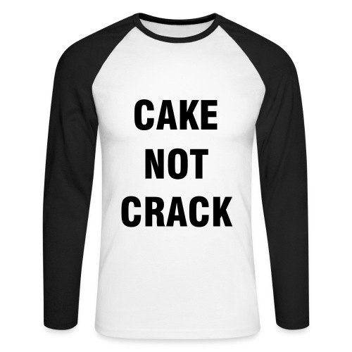 unisex 'cake not crack' - Men's Long Sleeve Baseball T-Shirt