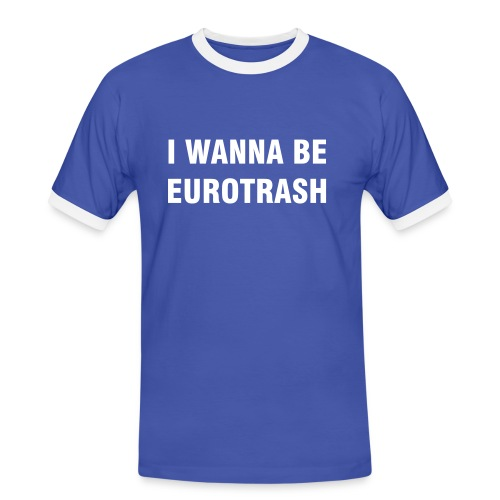 Eurotrash - Men's Ringer Shirt